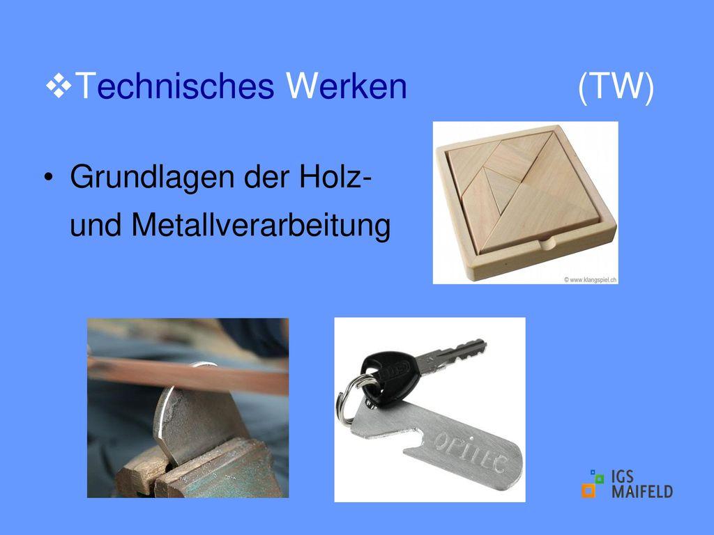 Technisches Werken (TW)