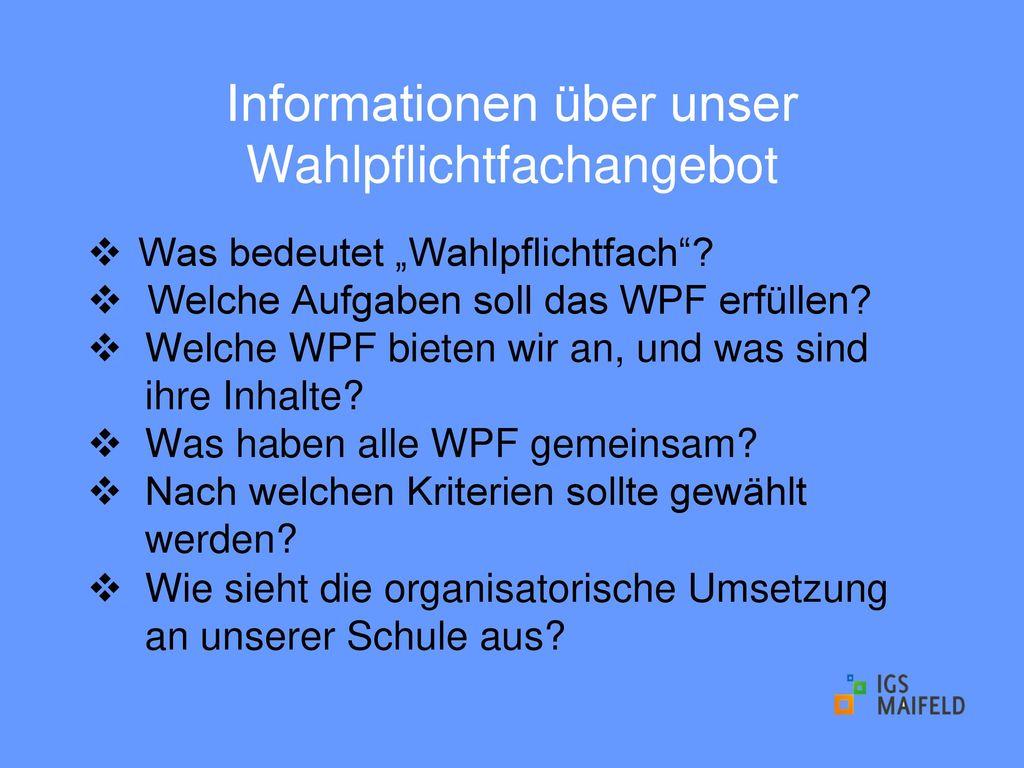 Informationen über unser Wahlpflichtfachangebot