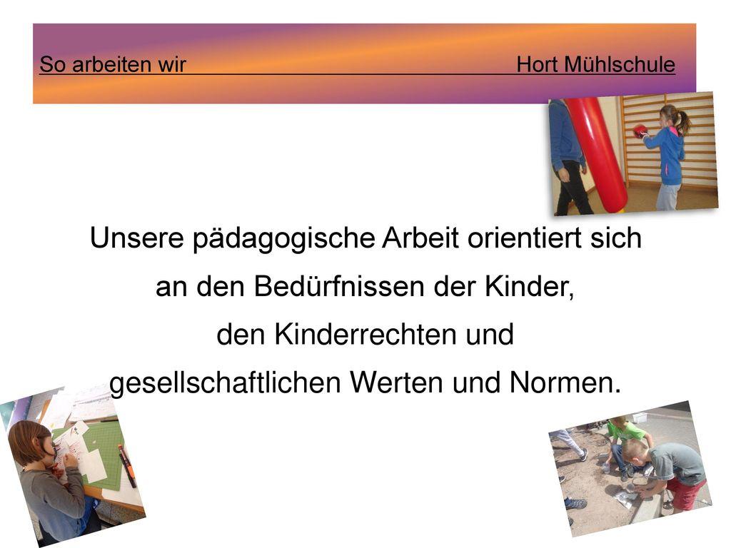 Unsere pädagogische Arbeit orientiert sich