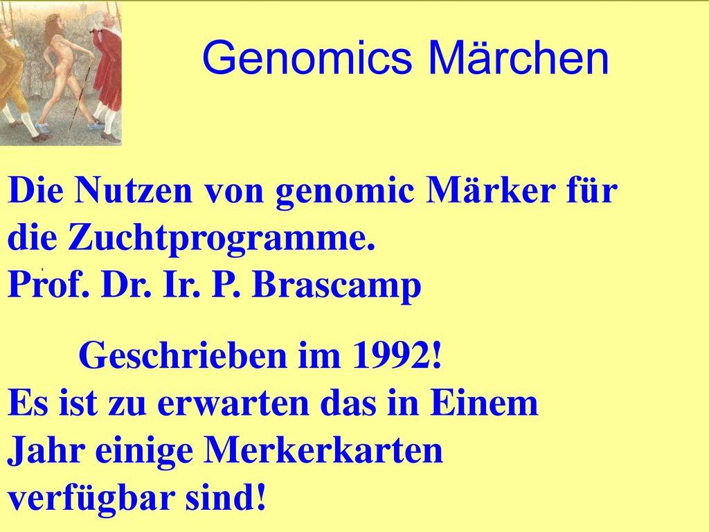 Genomics Märchen Die Nutzen von genomic Märker für die Zuchtprogramme.