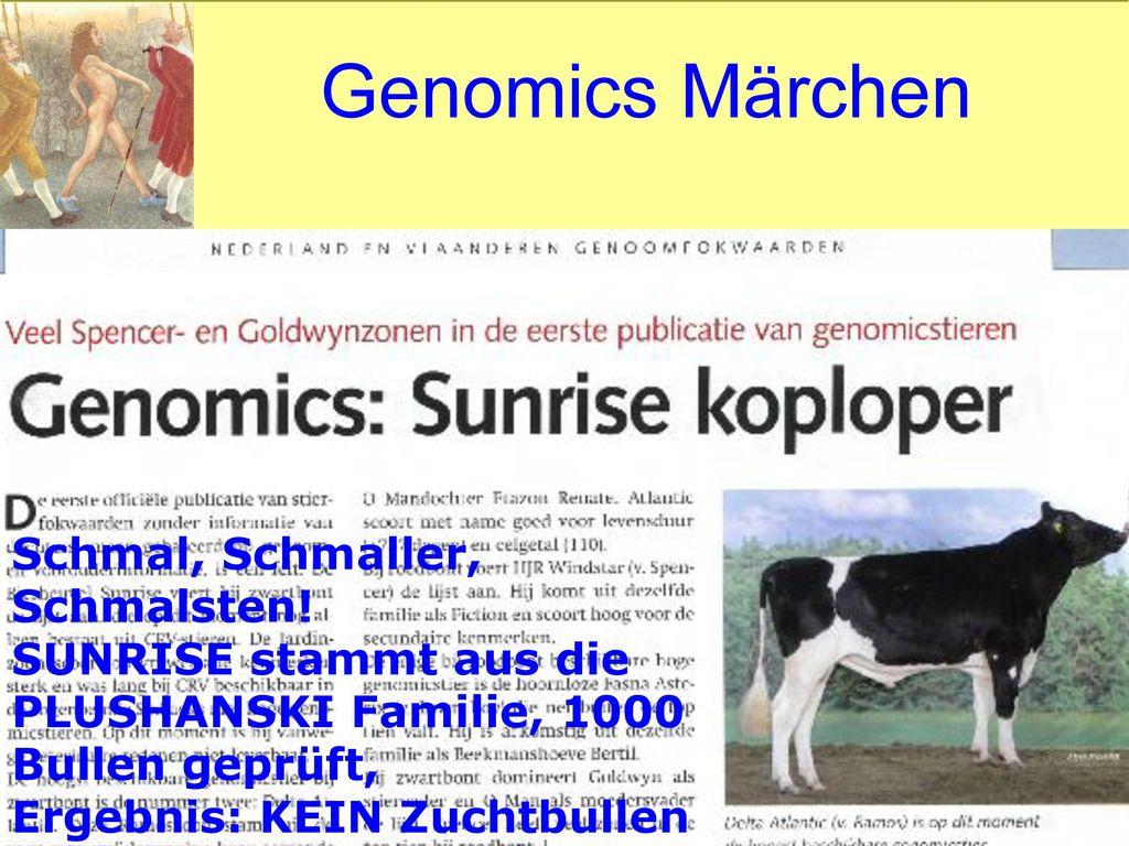 Genomics Märchen Schmal, Schmaller, Schmalsten!