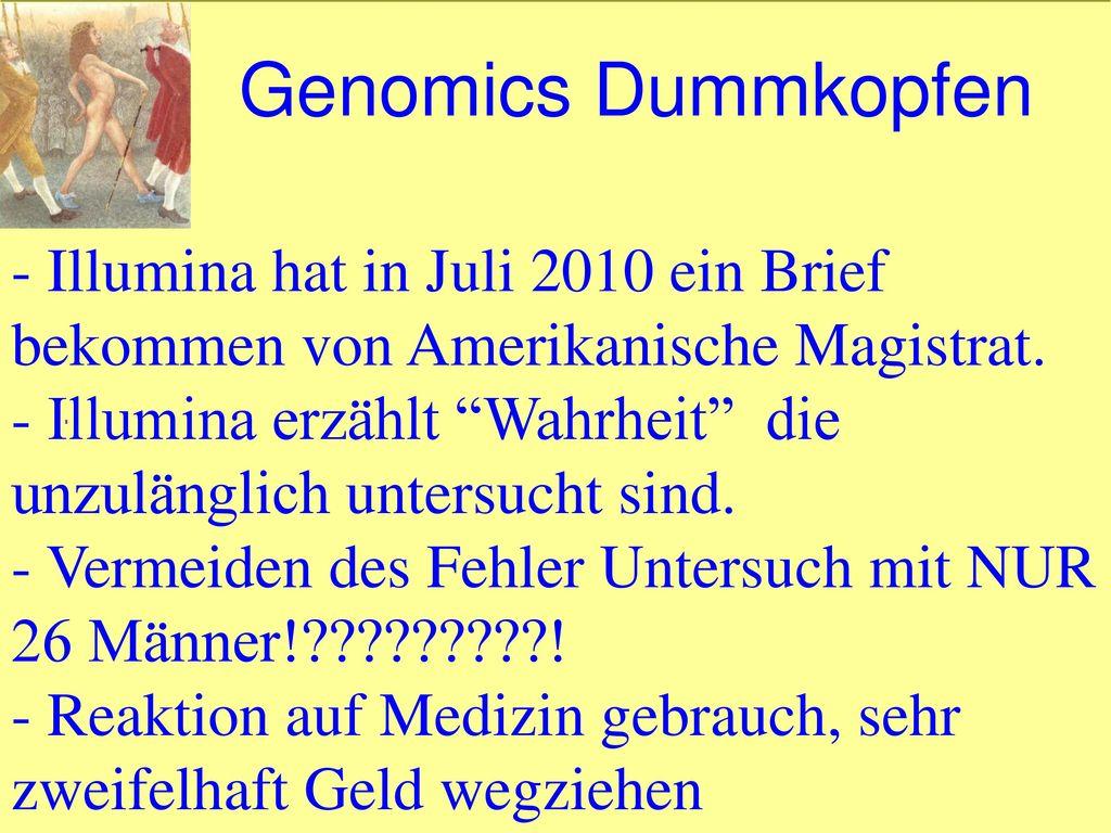 Genomics Dummkopfen Illumina hat in Juli 2010 ein Brief bekommen von Amerikanische Magistrat.