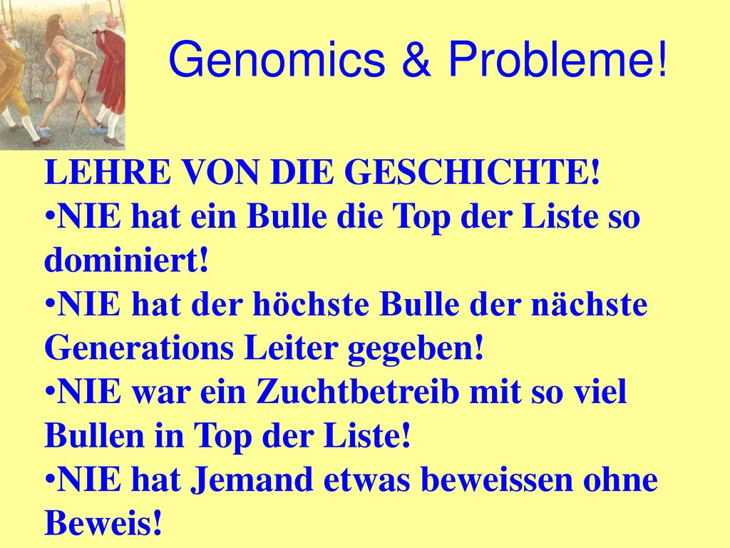 Genomics & Probleme! LEHRE VON DIE GESCHICHTE!