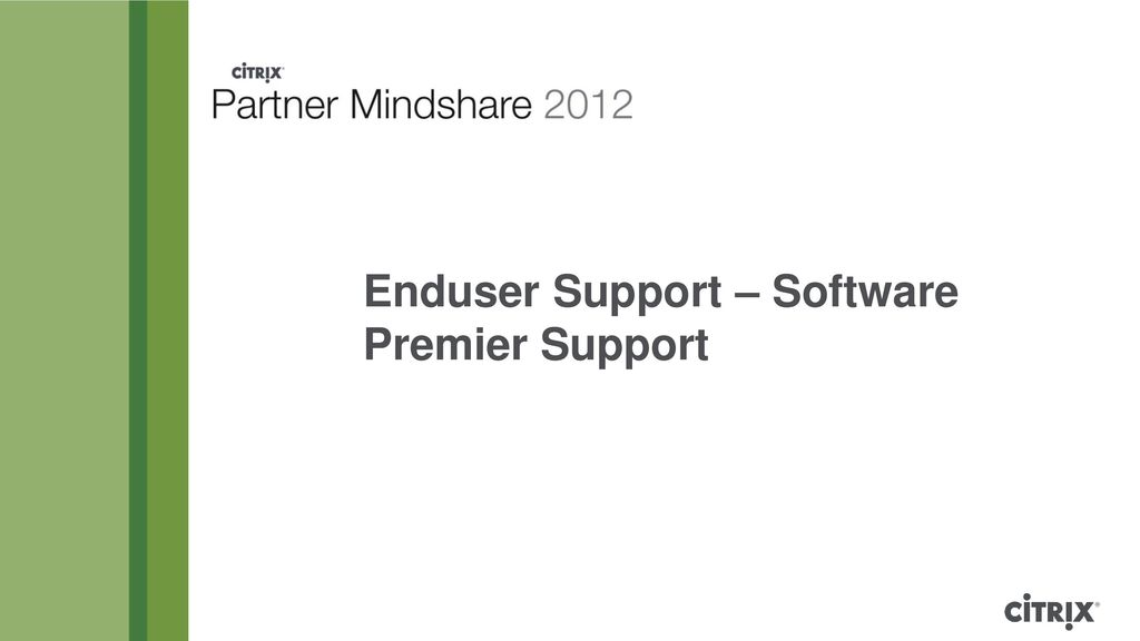Enduser Support – Software Premier Support