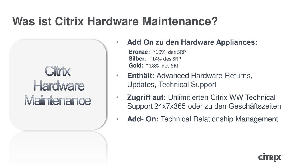 Was ist Citrix Hardware Maintenance