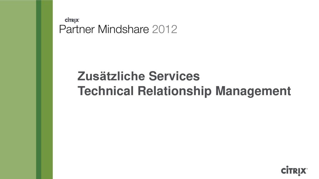 Zusätzliche Services Technical Relationship Management