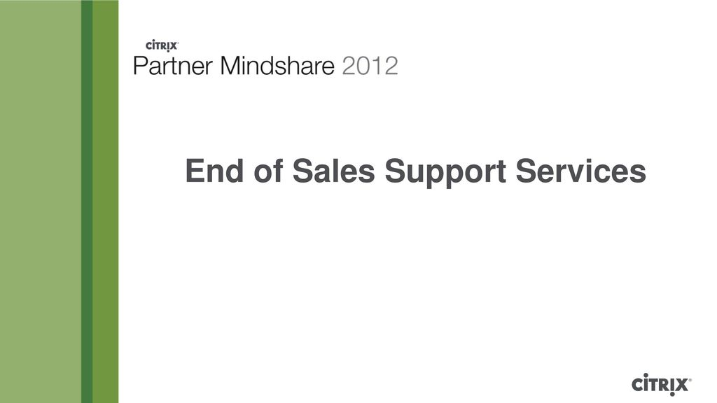 End of Sales Support Services