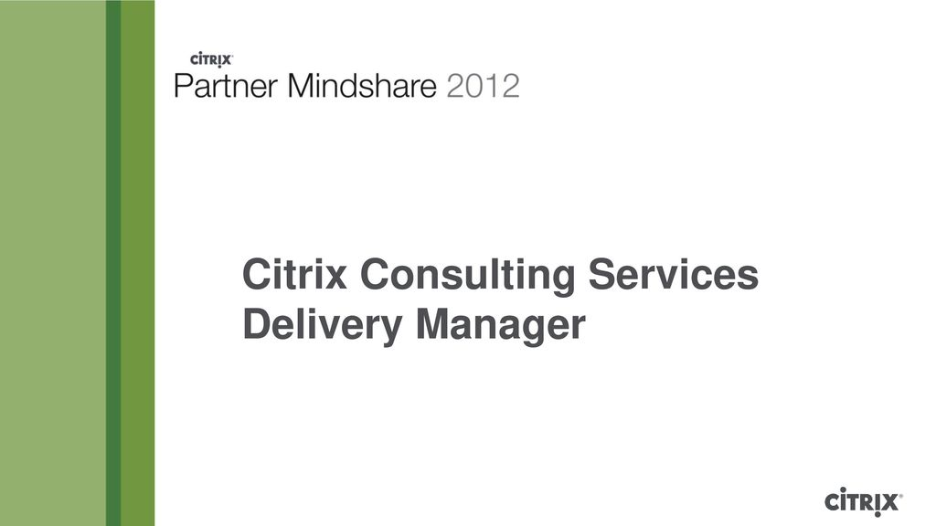 Citrix Consulting Services Delivery Manager