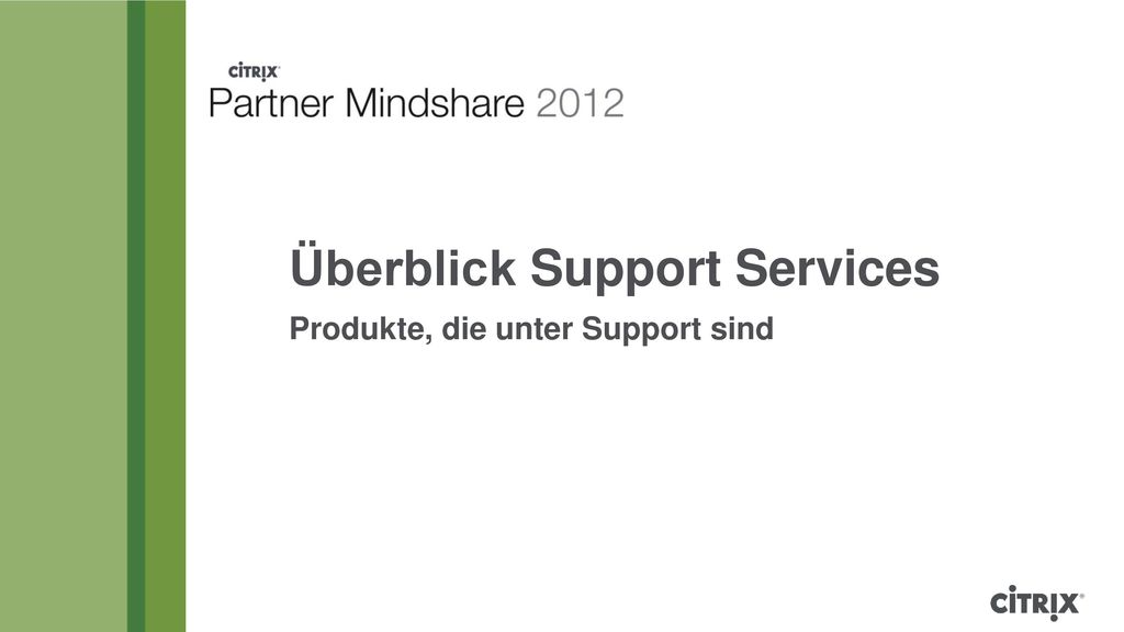 Überblick Support Services