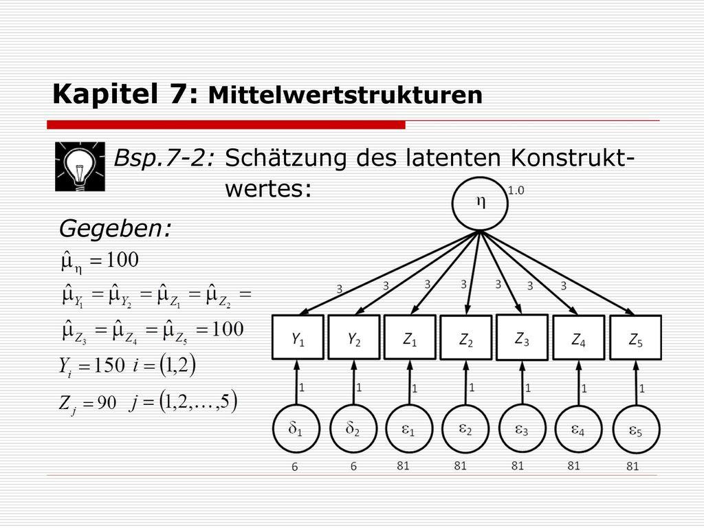Kapitel 7: Mittelwertstrukturen