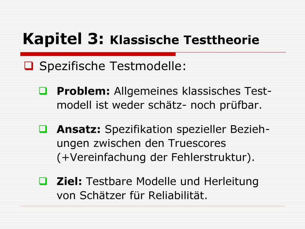 Kapitel 3: Klassische Testtheorie