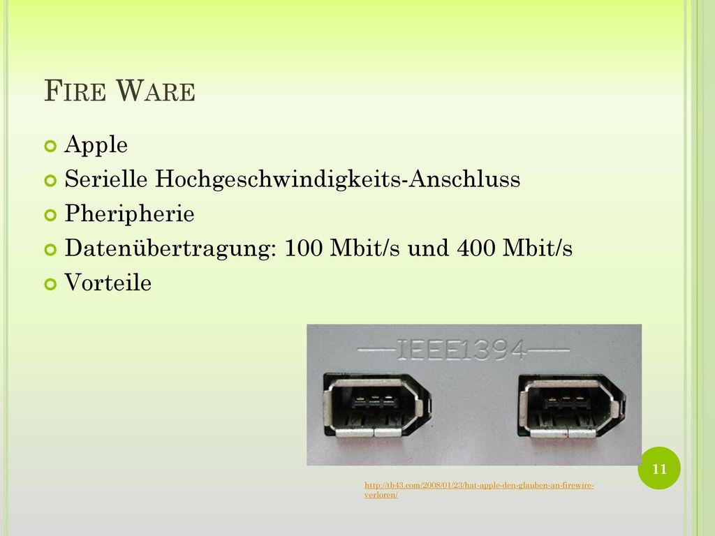 Fire Ware Apple Serielle Hochgeschwindigkeits-Anschluss Pheripherie