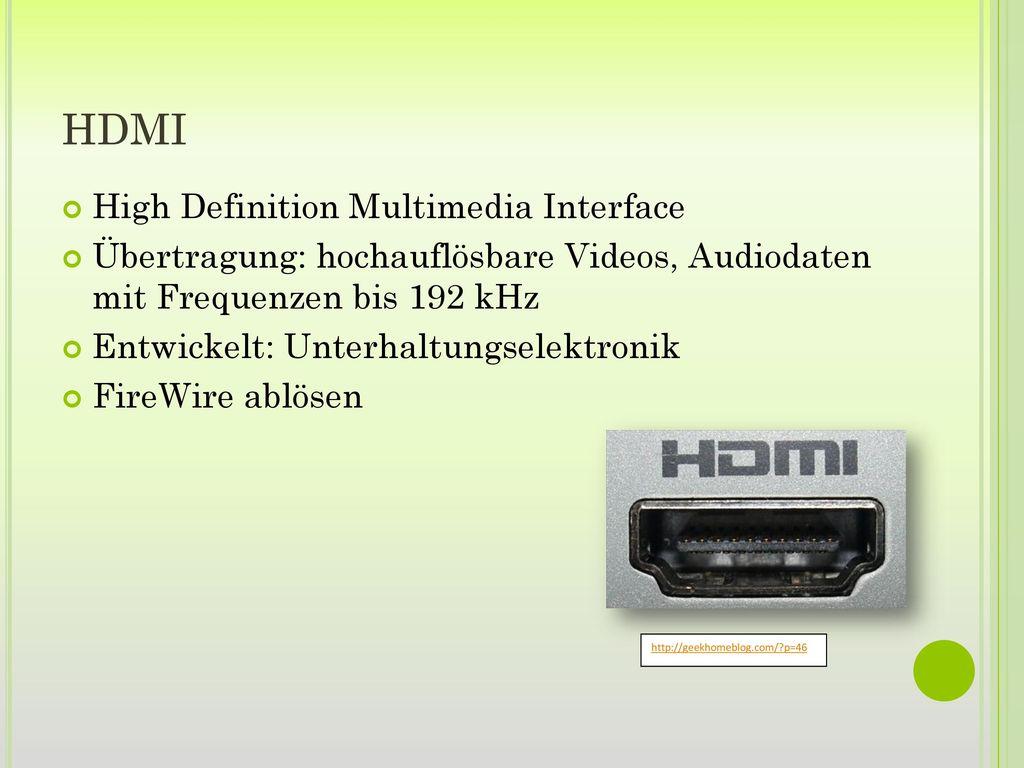 HDMI High Definition Multimedia Interface