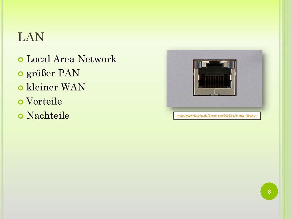 LAN Local Area Network größer PAN kleiner WAN Vorteile Nachteile