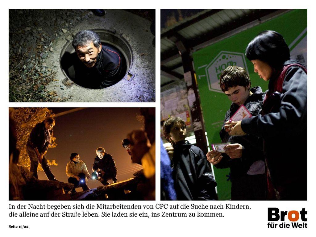 In der Nacht begeben sich die Mitarbeitenden von CPC auf die Suche nach Kindern, die alleine auf der Straße leben.