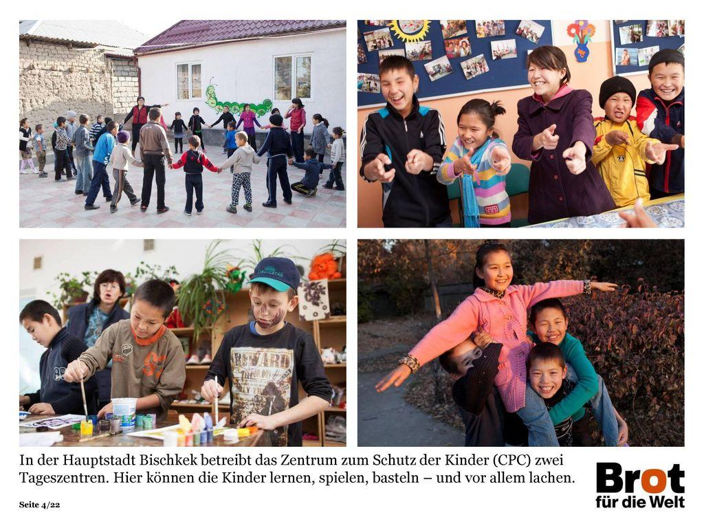 In der Hauptstadt Bischkek betreibt das Zentrum zum Schutz der Kinder (CPC) zwei Tageszentren. Hier können die Kinder lernen, spielen, basteln – und vor allem lachen.