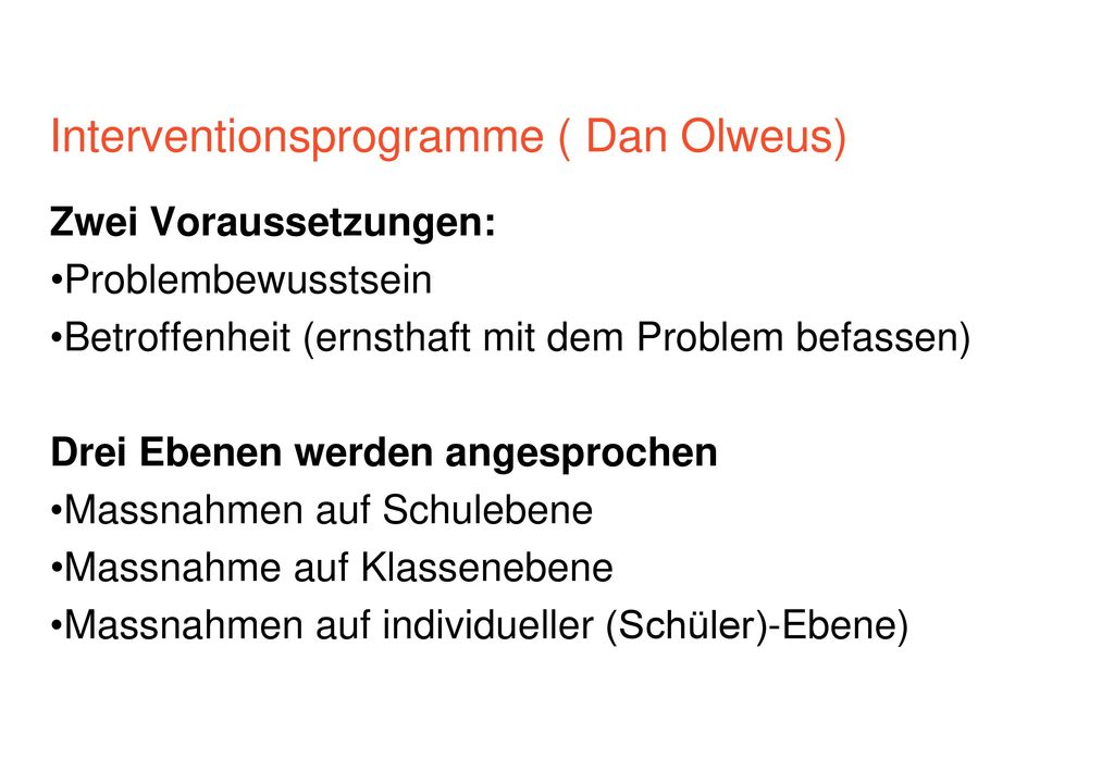 Interventionsprogramme ( Dan Olweus)