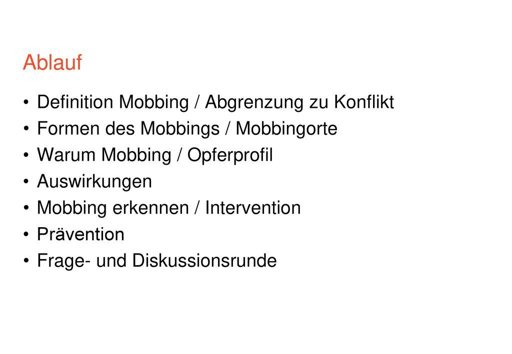 Ablauf Definition Mobbing / Abgrenzung zu Konflikt