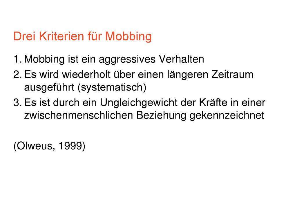 Drei Kriterien für Mobbing