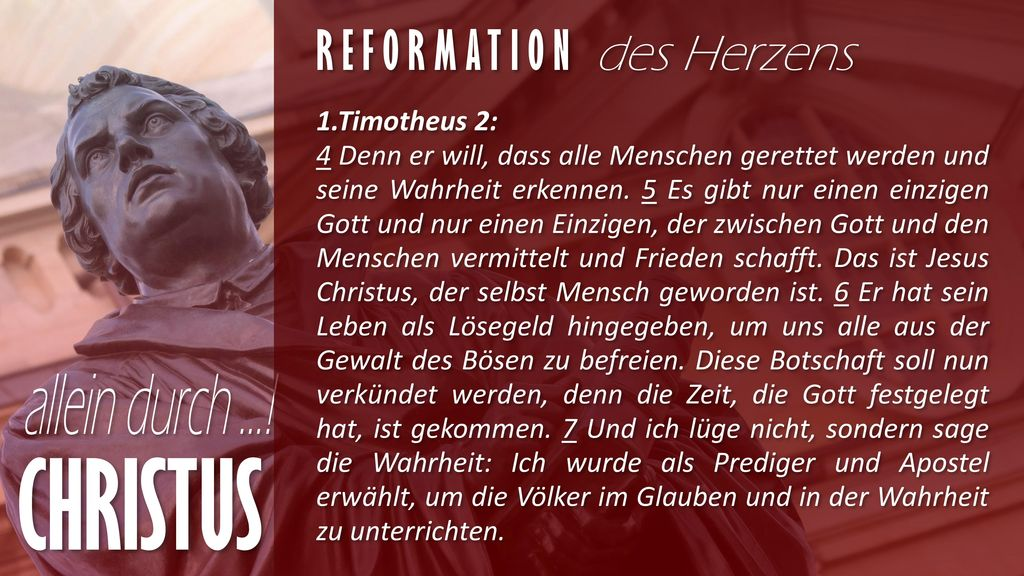 CHRISTUS Reformation des Herzens 1.Timotheus 2: