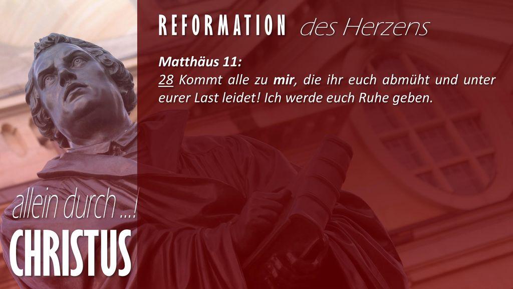 CHRISTUS Reformation des Herzens Matthäus 11: