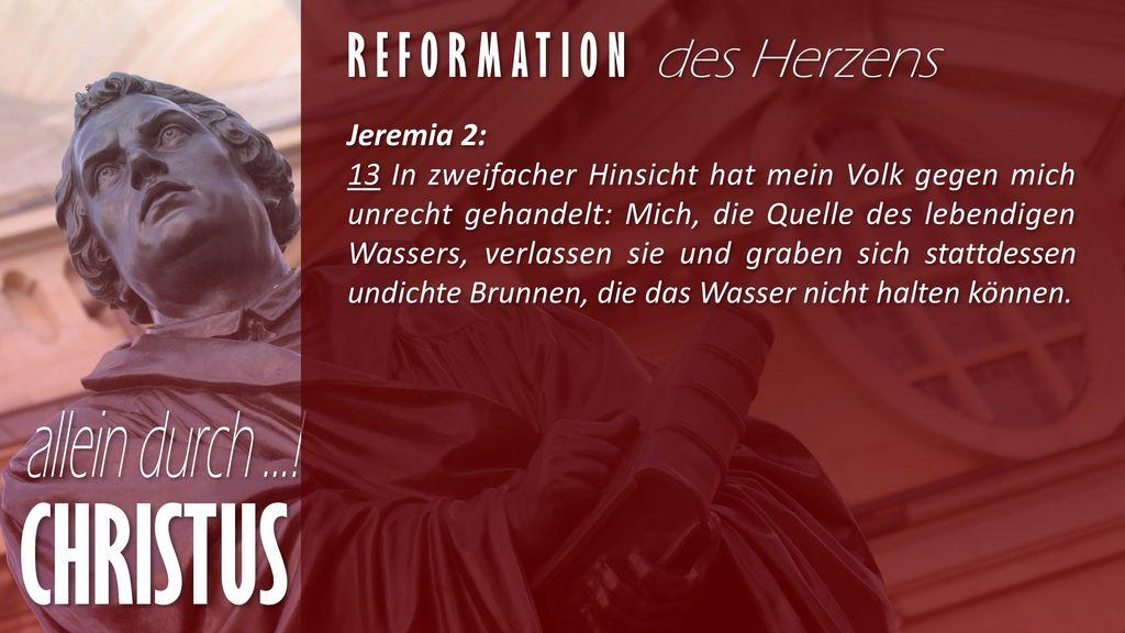 CHRISTUS Reformation des Herzens Jeremia 2: