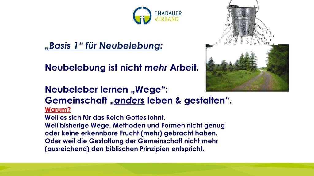 """""""Basis 1 für Neubelebung: Neubelebung ist nicht mehr Arbeit."""