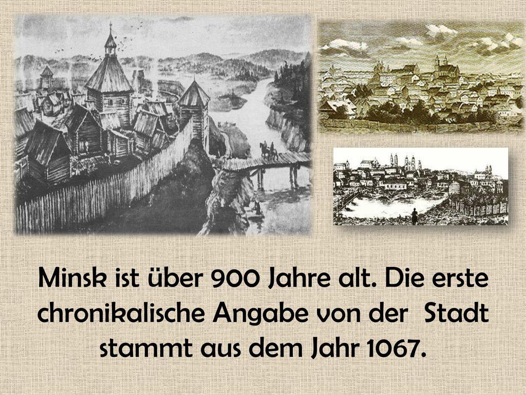 Minsk ist über 900 Jahre alt