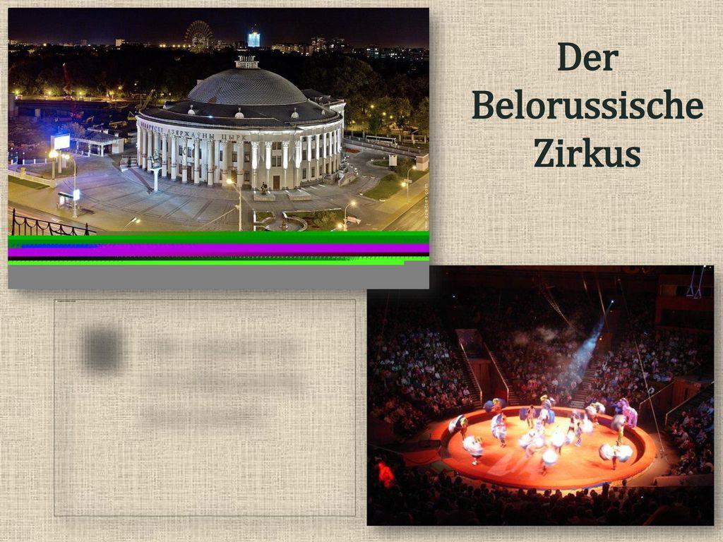 Der Belorussische Zirkus