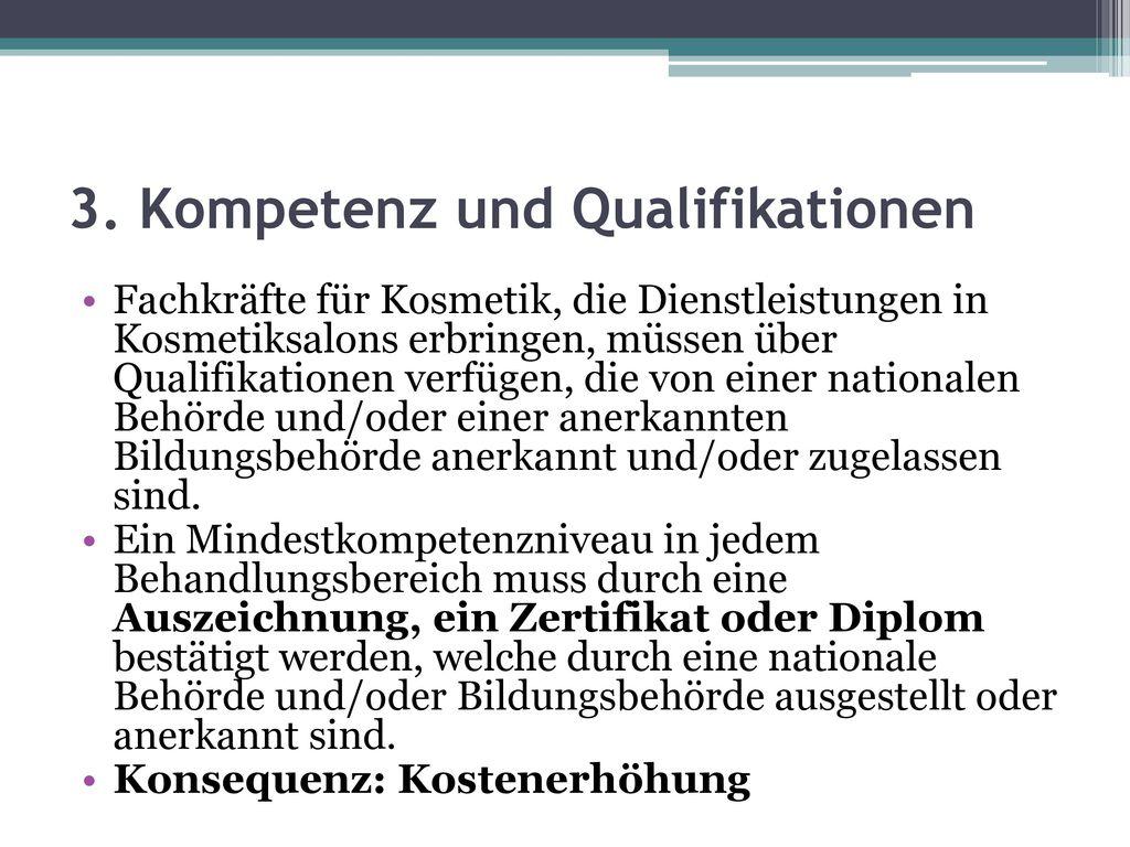 3. Kompetenz und Qualifikationen