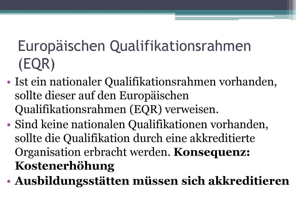Europäischen Qualifikationsrahmen (EQR)