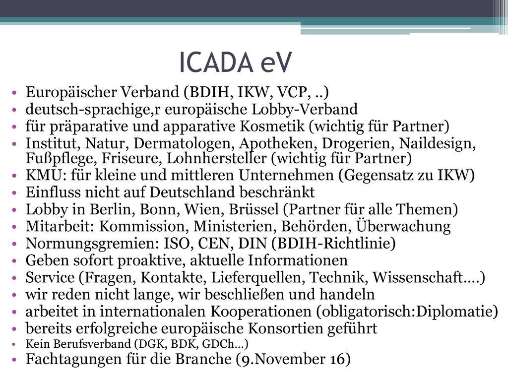 ICADA eV Europäischer Verband (BDIH, IKW, VCP, ..)