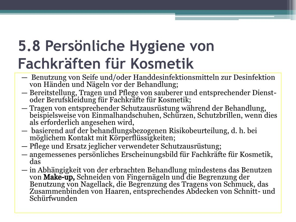 5.8 Persönliche Hygiene von Fachkräften für Kosmetik