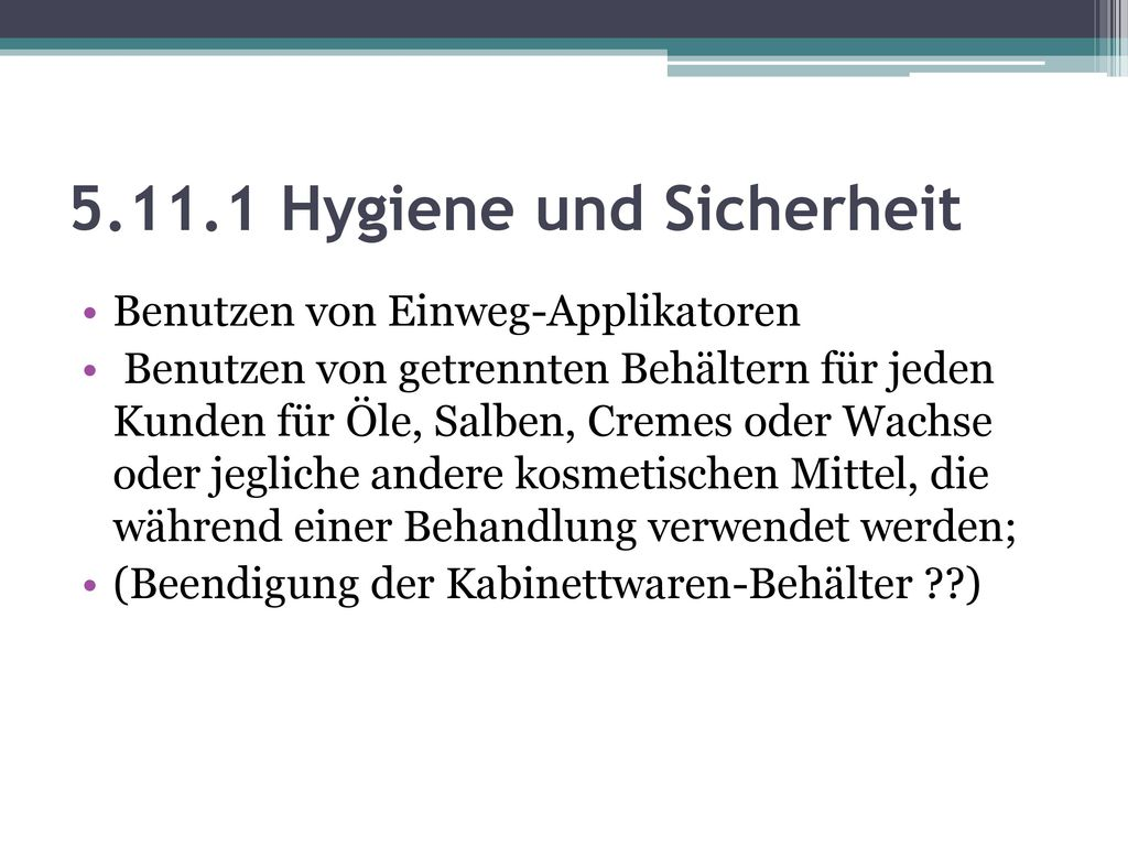 5.11.1 Hygiene und Sicherheit