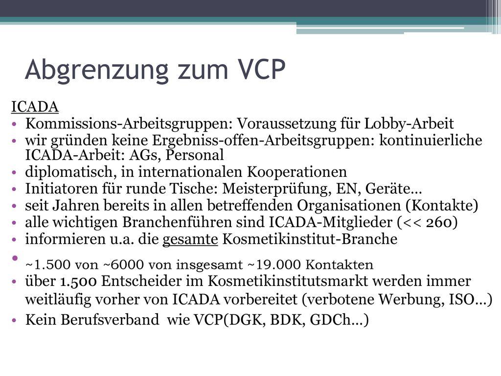 Abgrenzung zum VCP ~1.500 von ~6000 von insgesamt ~19.000 Kontakten