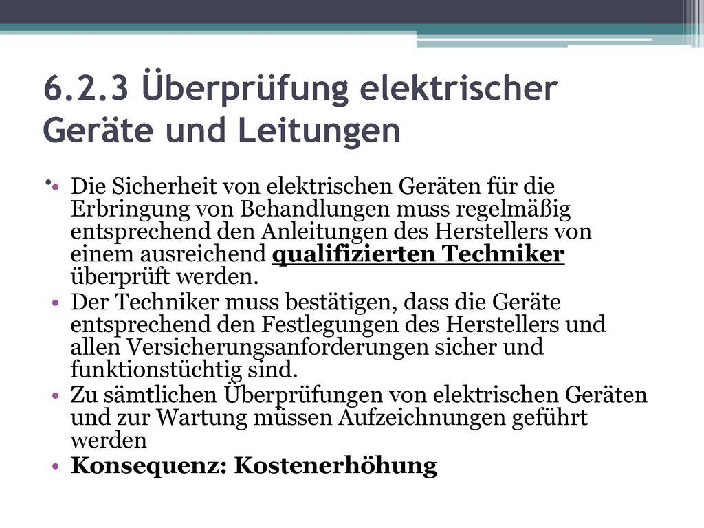 6.2.3 Überprüfung elektrischer Geräte und Leitungen .