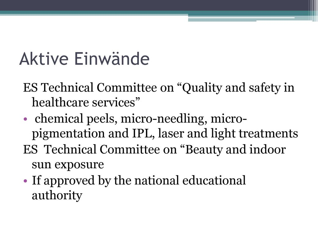 Aktive Einwände ES Technical Committee on Quality and safety in healthcare services