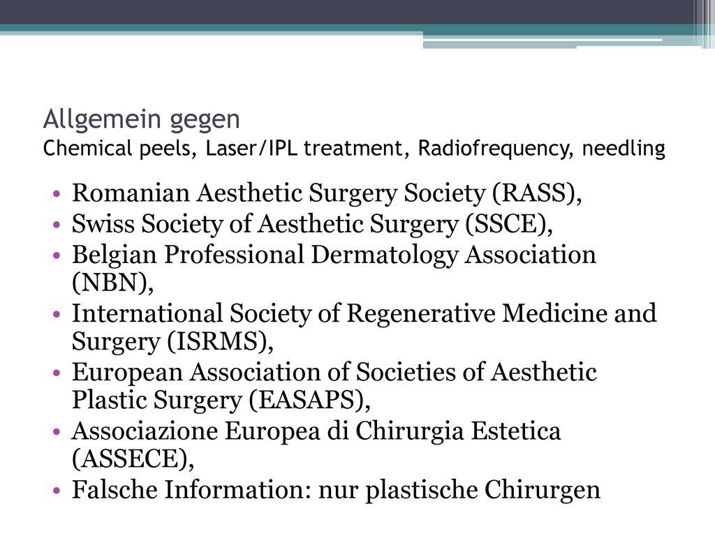 Allgemein gegen Chemical peels, Laser/IPL treatment, Radiofrequency, needling