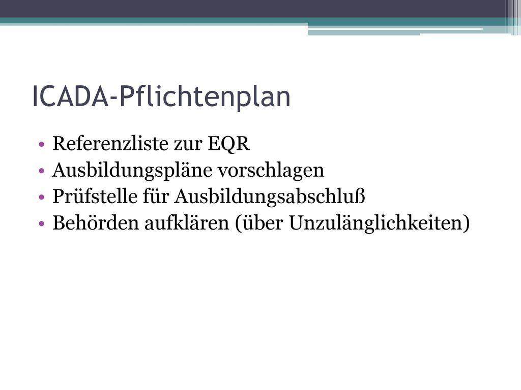 ICADA-Pflichtenplan Referenzliste zur EQR Ausbildungspläne vorschlagen