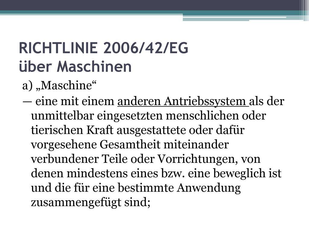 RICHTLINIE 2006/42/EG über Maschinen
