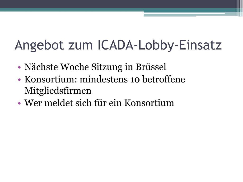 Angebot zum ICADA-Lobby-Einsatz