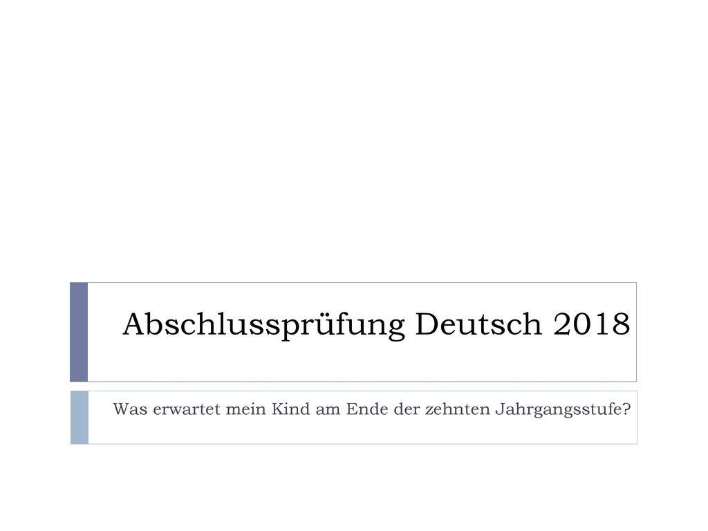 Abschlussprüfung Deutsch 2018