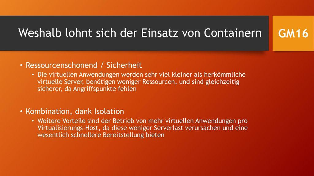 Weshalb lohnt sich der Einsatz von Containern