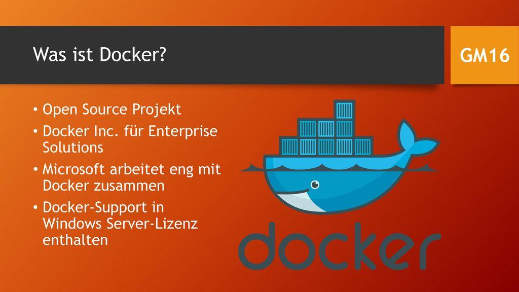 Was ist Docker GM16 Open Source Projekt