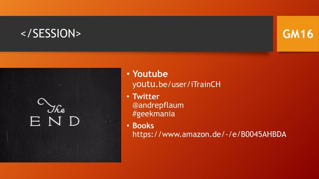 </SESSION> GM16 Youtube youtu.be/user/iTrainCH