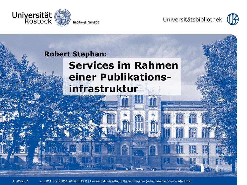 Robert Stephan: Services im Rahmen einer Publikations- infrastruktur