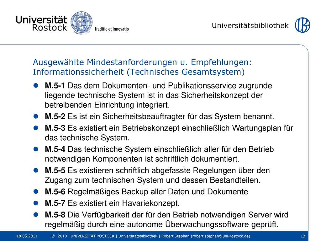 M.5-2 Es ist ein Sicherheitsbeauftragter für das System benannt.