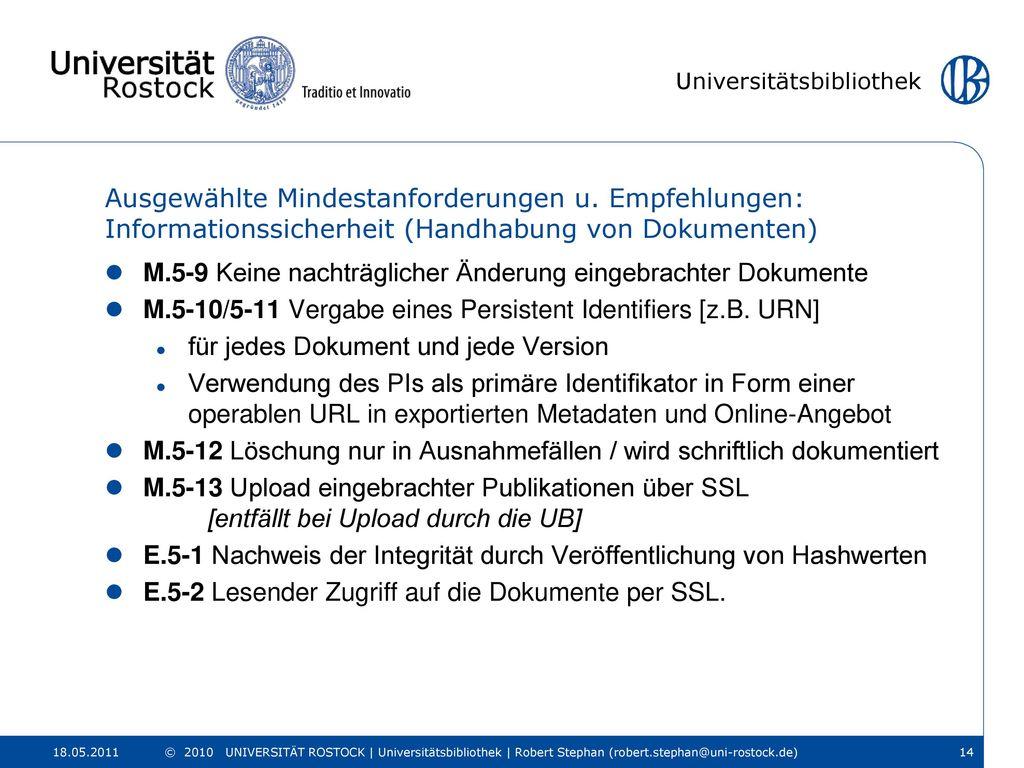 M.5-9 Keine nachträglicher Änderung eingebrachter Dokumente