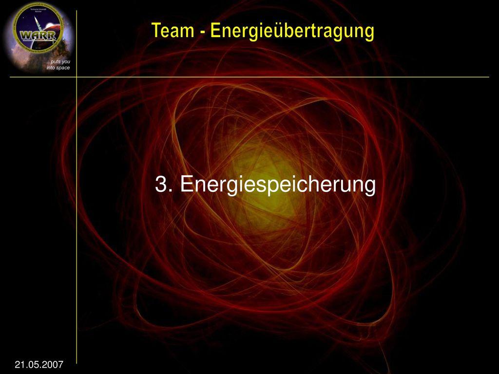 3. Energiespeicherung 21.05.2007
