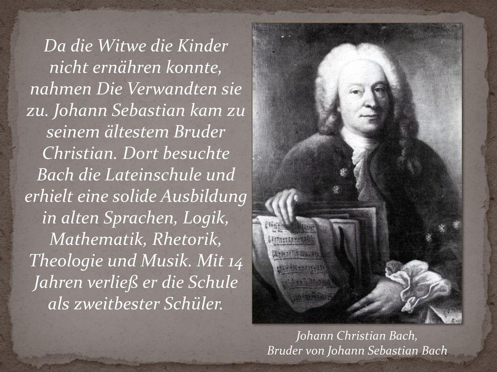 Bruder von Johann Sebastian Bach